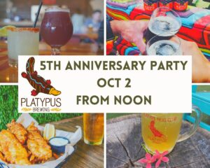 5th Anniversary Party @ Platypus Brewing